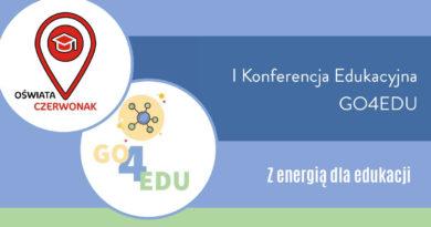 I Konferencja Edukacyjna GO4EDU